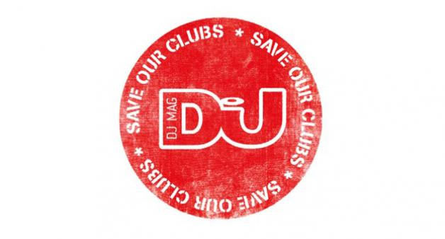 DJ MAG LAUNCHES SAVE OUR CLUBS CAMPAIGN