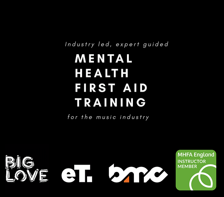 Mental Health First Aid Awareness Training for the music industry available at BMC20